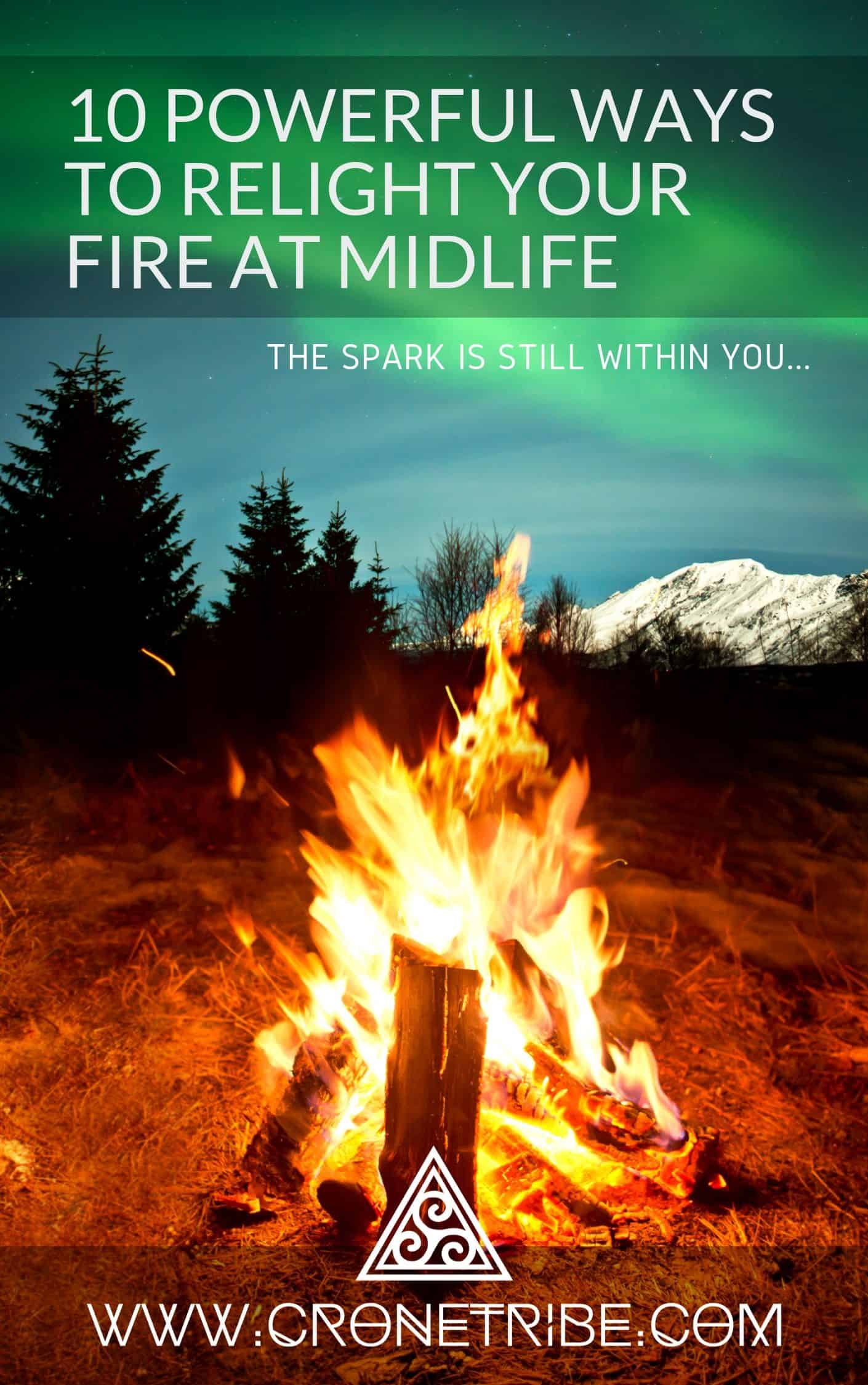 Relight Your Fire At Midlife
